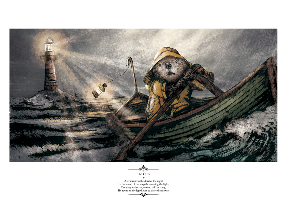 """The Otter - Otter awoke in the dead of the night,To the sound of the seagulls harassing the light,Donning a raincoat, to ward off the spray,He rowed to the lighthouse to chase them away."""