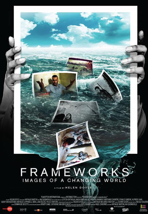 Frameworks: Images of A Changing World