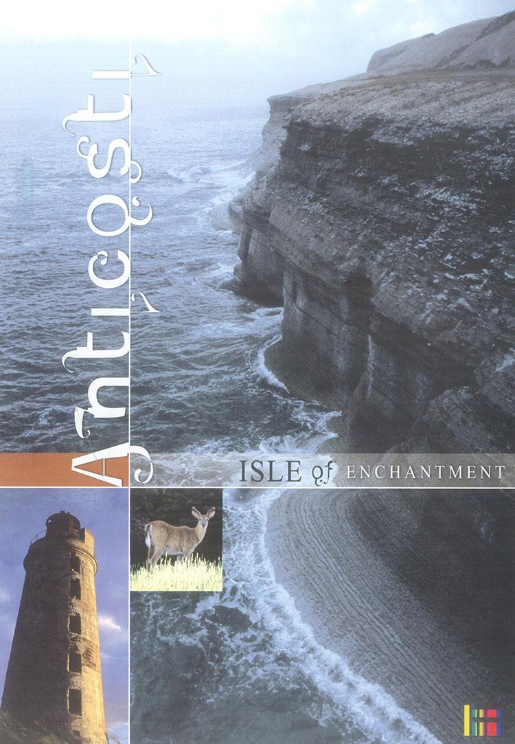 Anticosti - Isle of Enchantment