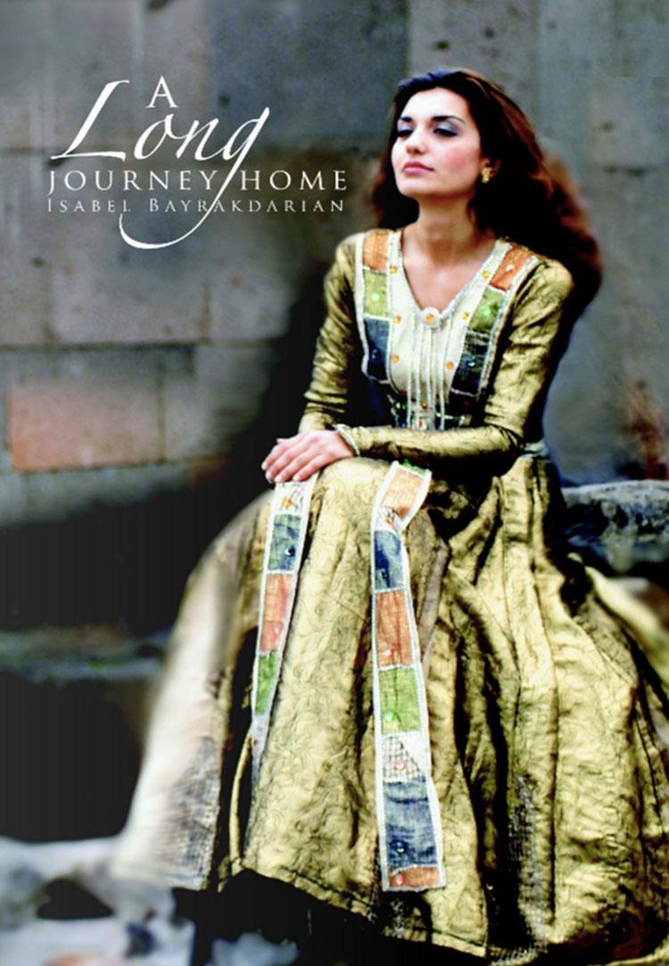 A Long Journey Home - Isabel Bayrakdarian
