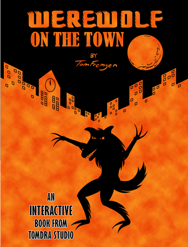 Werewolf on the Town - An INTERACTIVE BOOK featuring the spooky, not scary, adventures of a mischievous Werewolf! Watch him go out and play in the full moon light!