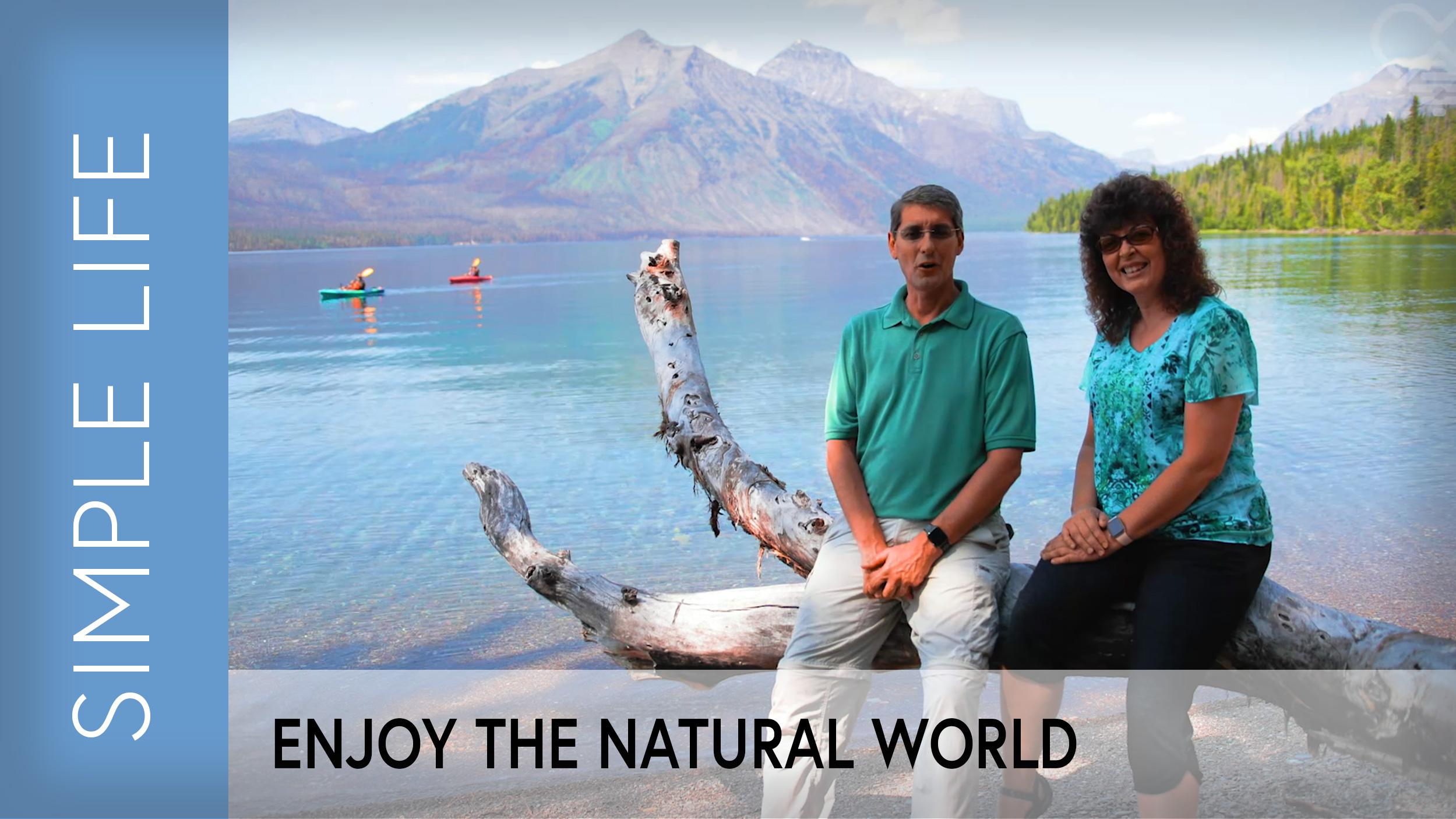 enjoy the natural world.jpg