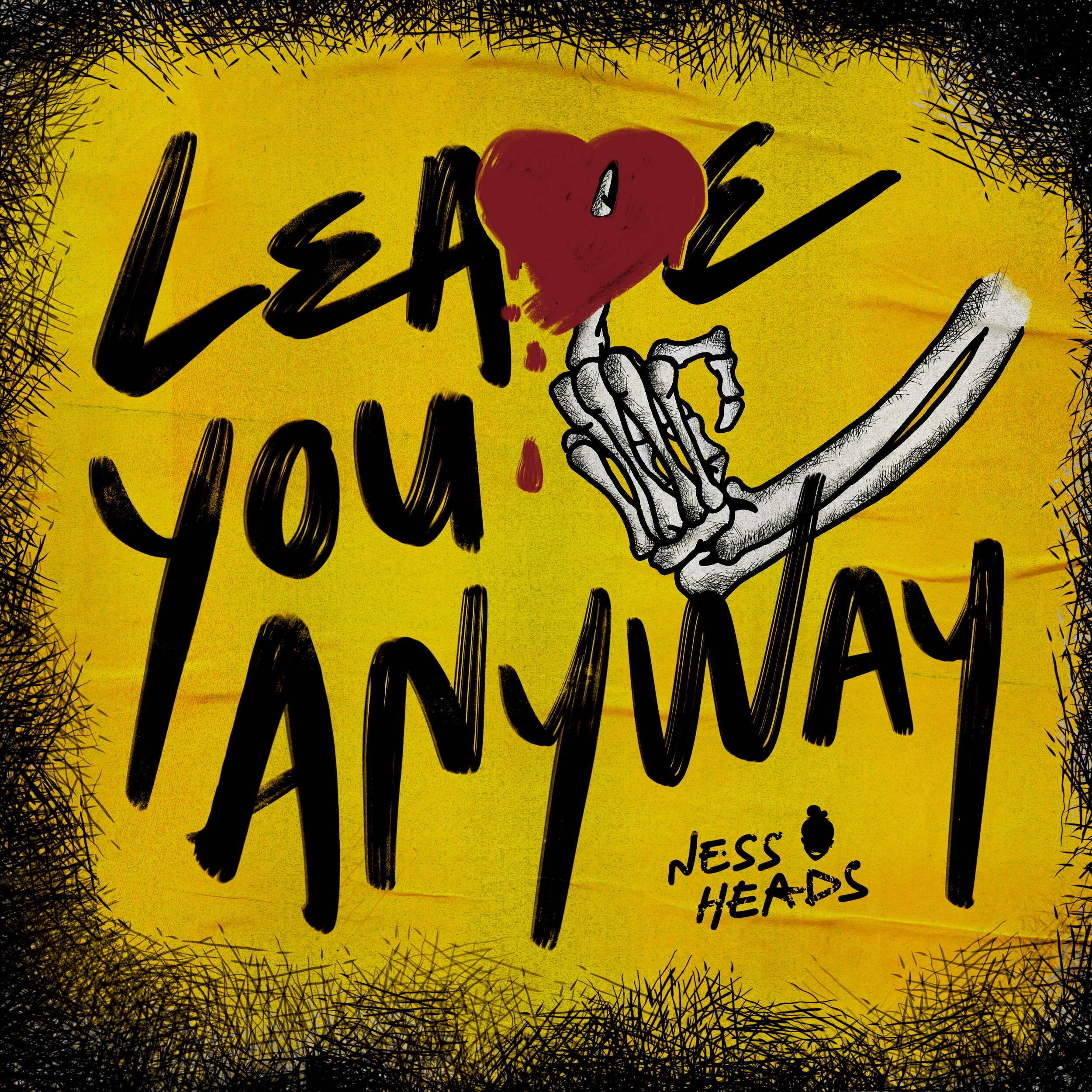 NessHeads_LeaveYouAnyway_CoverArt.jpg