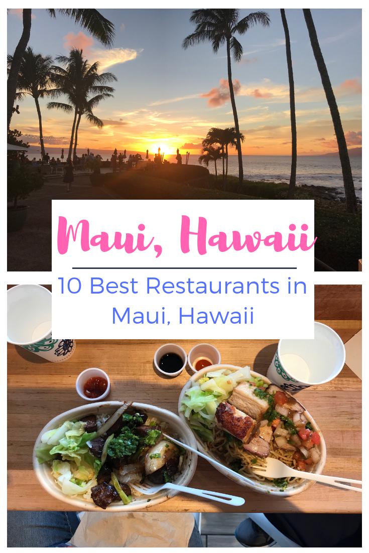 10 Best Restaurants in Maui, Hawaii