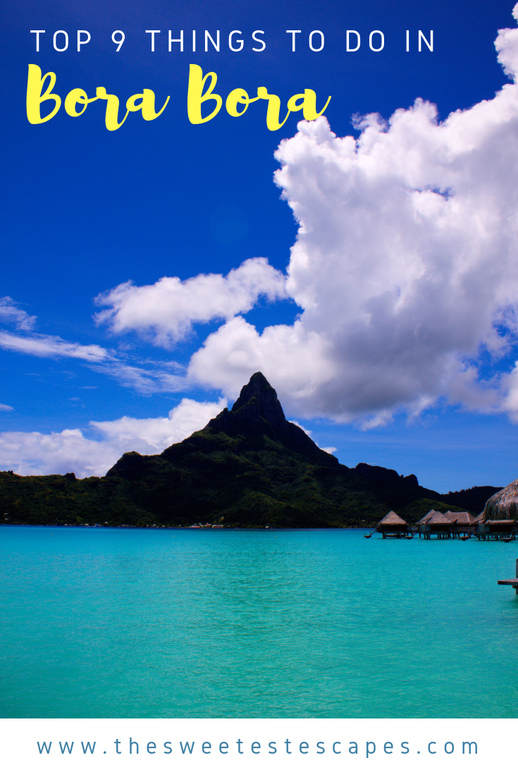 Top 9 Things to do in Bora Bora.png