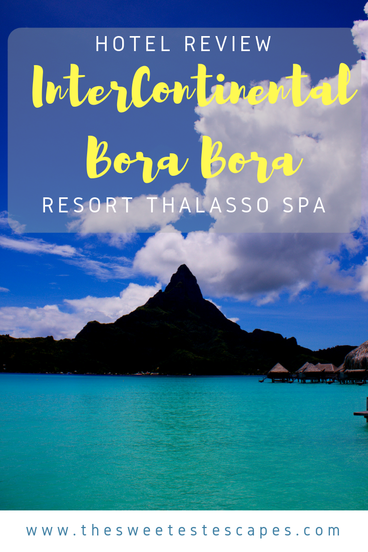 Hotel Review_InterContinental Bora Bora.png