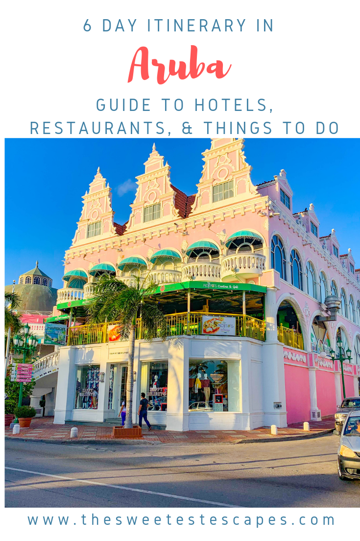 Aruba Itinerary and guide