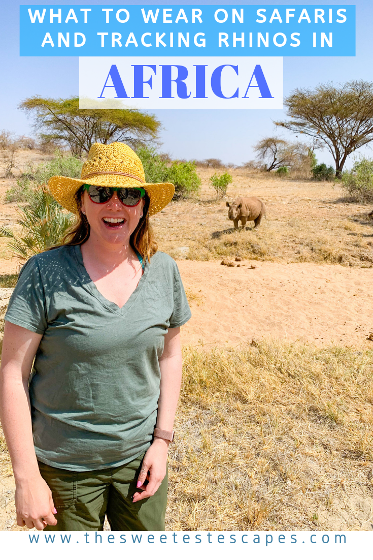 What to wear on Safari and Rhino Tracking.png