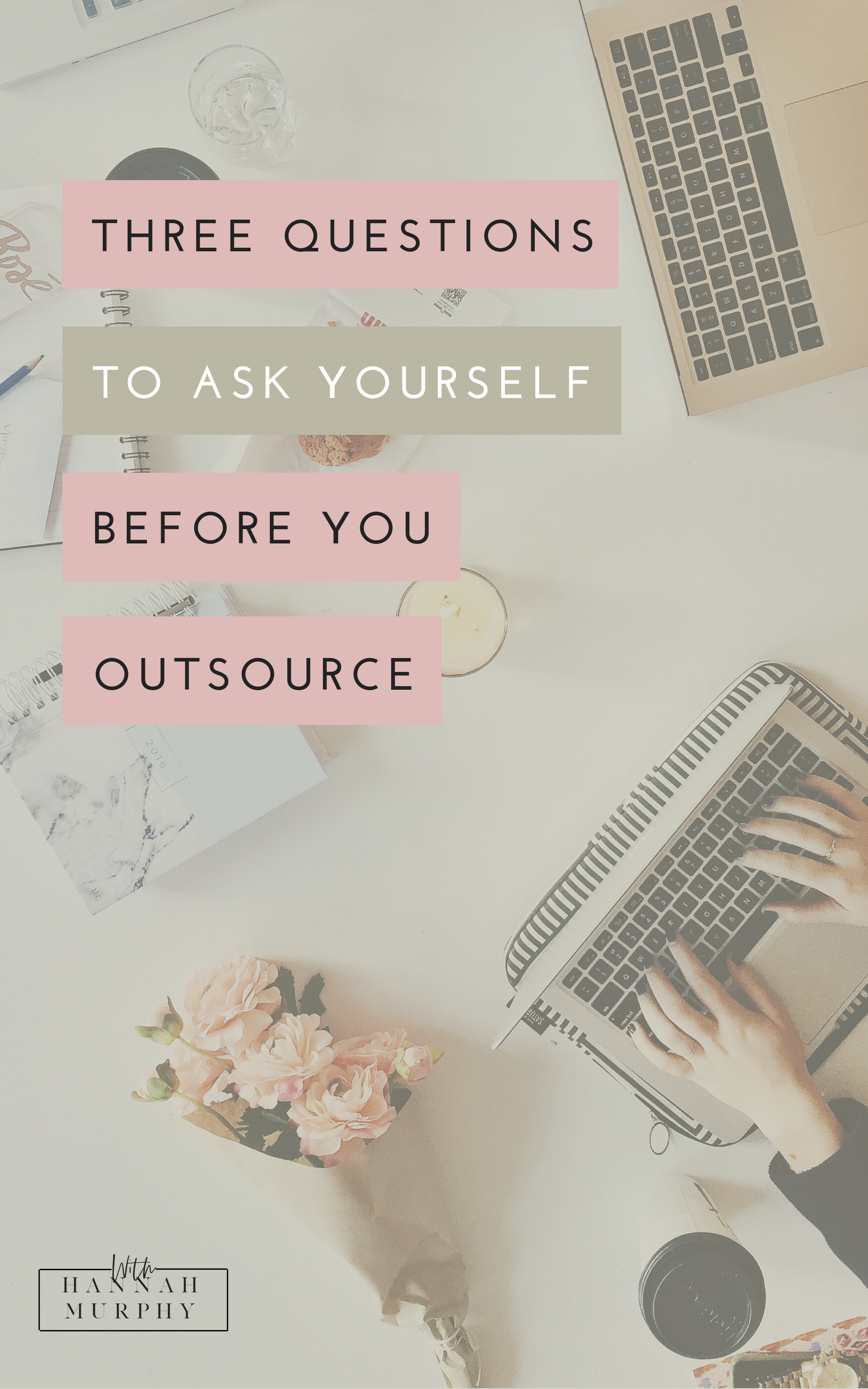 Considering to grow your team and outsource some tasks in your business. These 3 questions are what I ask myself every time I consider outsourcing a task and what I encourage my clients to think about also.