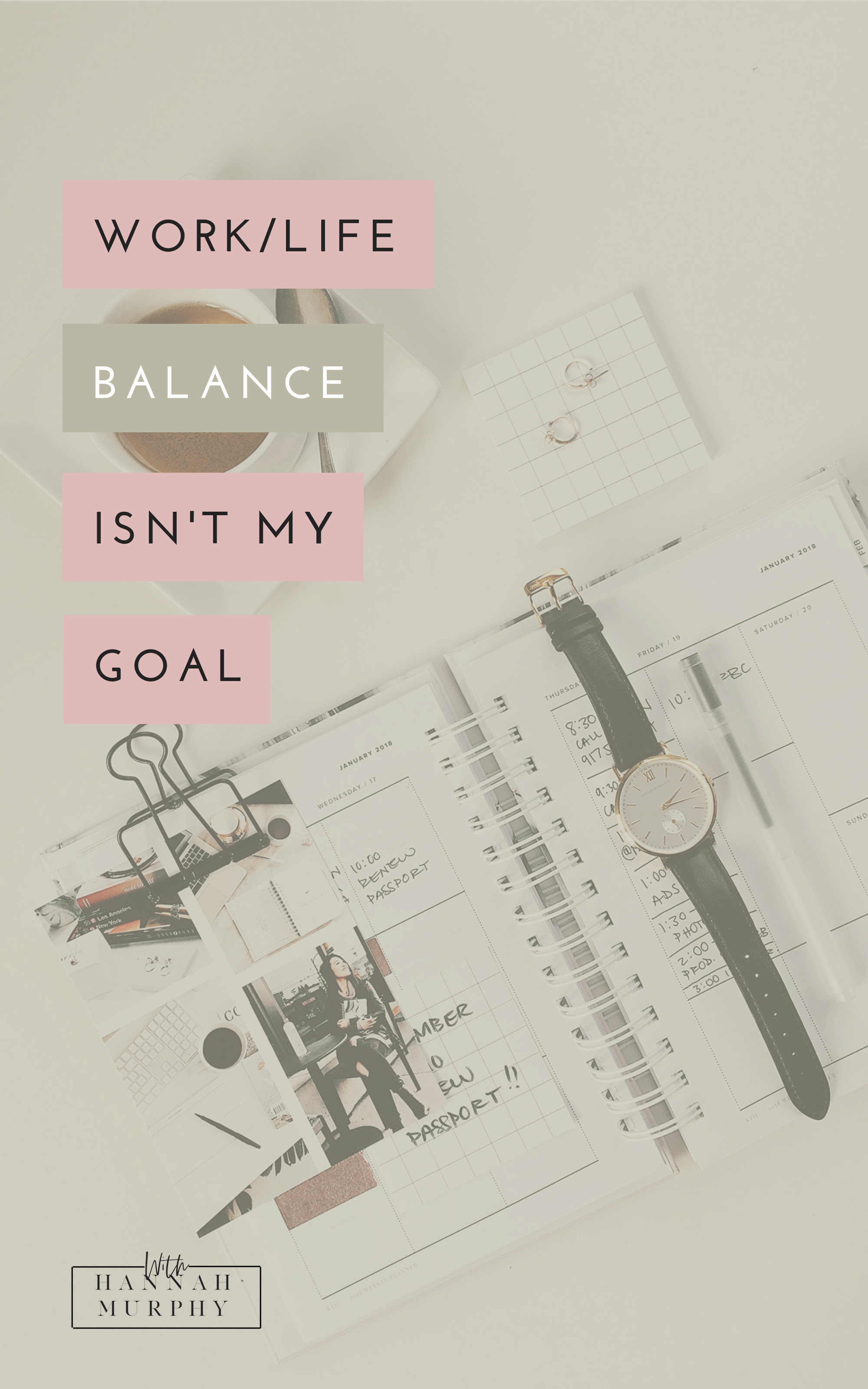 The industry is saturated with productivity tips to achieve work life balance, however it isn't always the goal. We need to learn how to manage our time and creating a meaningful work schedule so that we can enjoy life and work together.