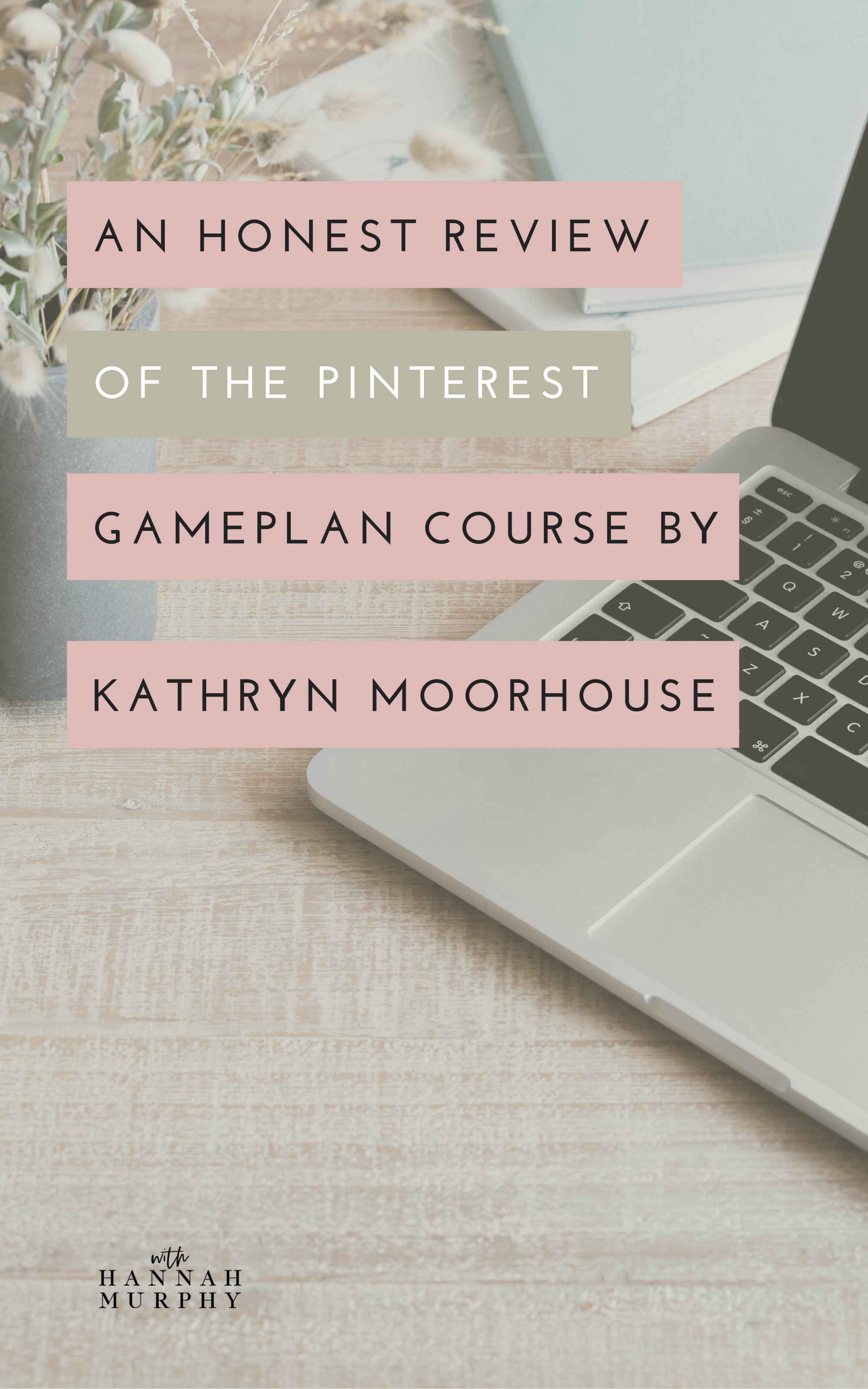 Want to up level your Pinterest account? Want to see your business do well on Pinterest? This blog post provides an honest review on Kathryn Moorhouse's course 'The Pinterest Gameplan' #pinterest #pinterestmarketing #pinterestcourse