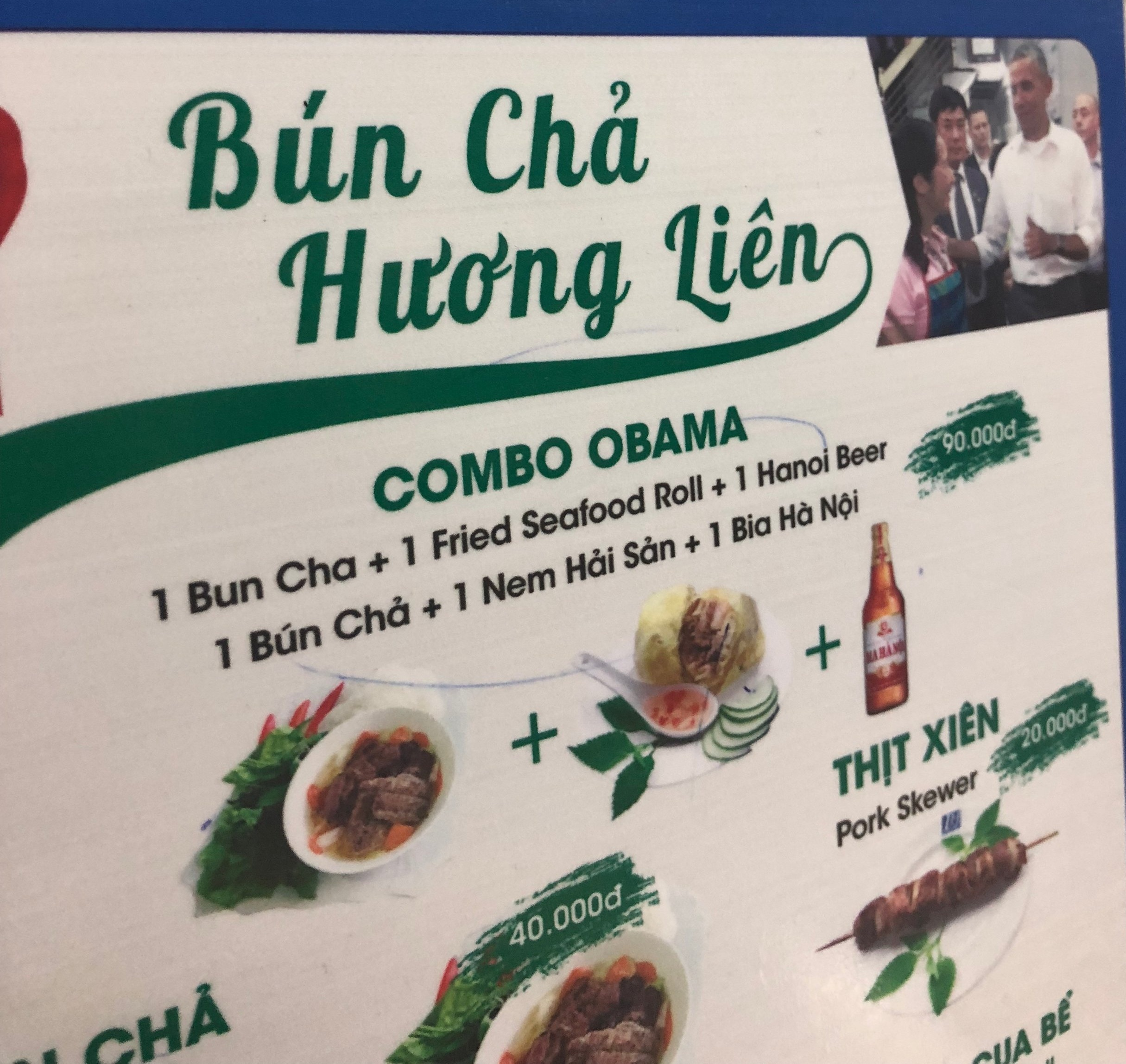 The menu! And a picture of Obama with the famed Obama combo.