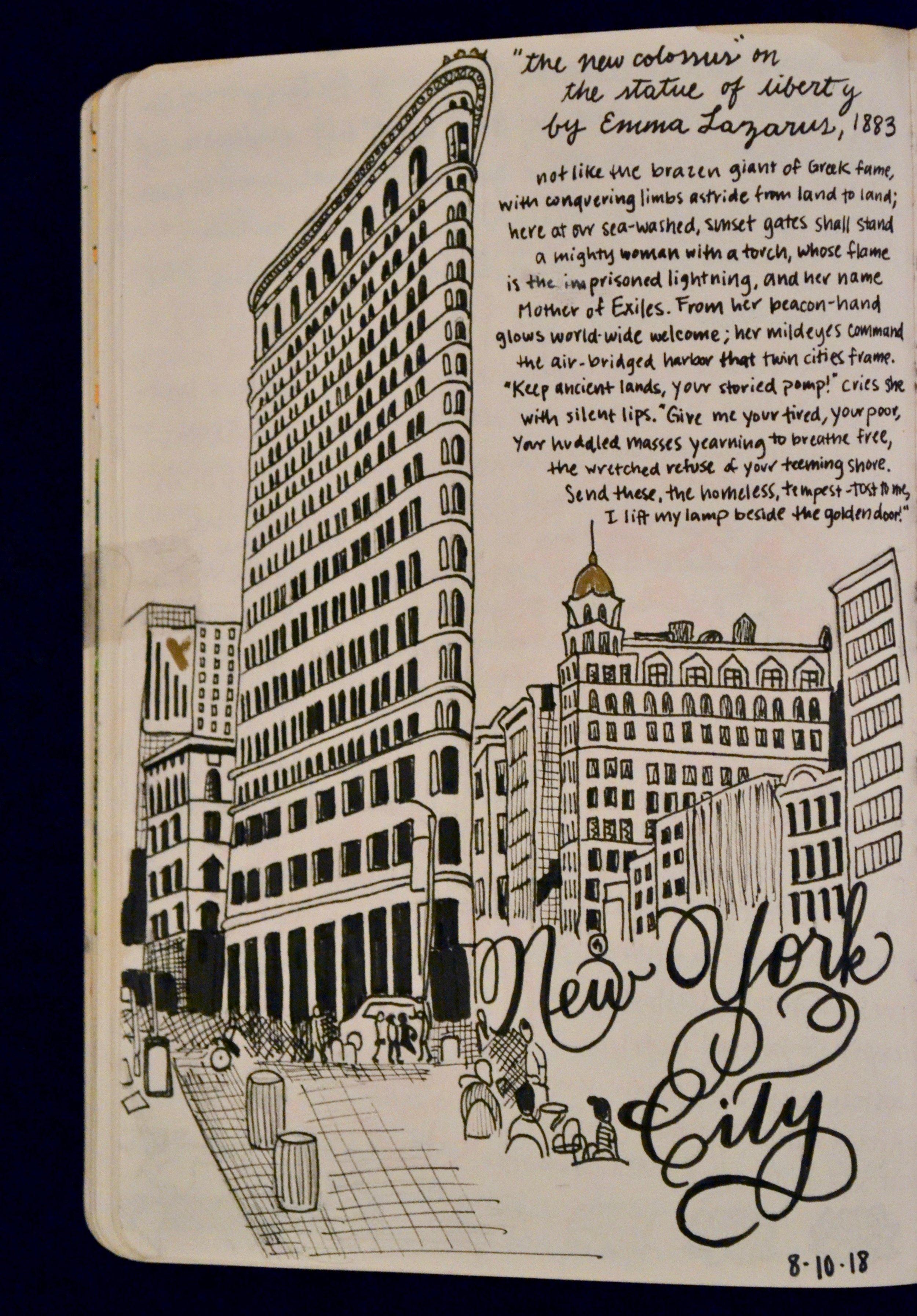 Además de mis experiencias, yo dibujo momentos especiales. Me gusto la poema de Emma Lazarus sobre la importancia de inmigrantes en Nueva York. El Flatiron es mi favorito edificio en todo Nueva York.