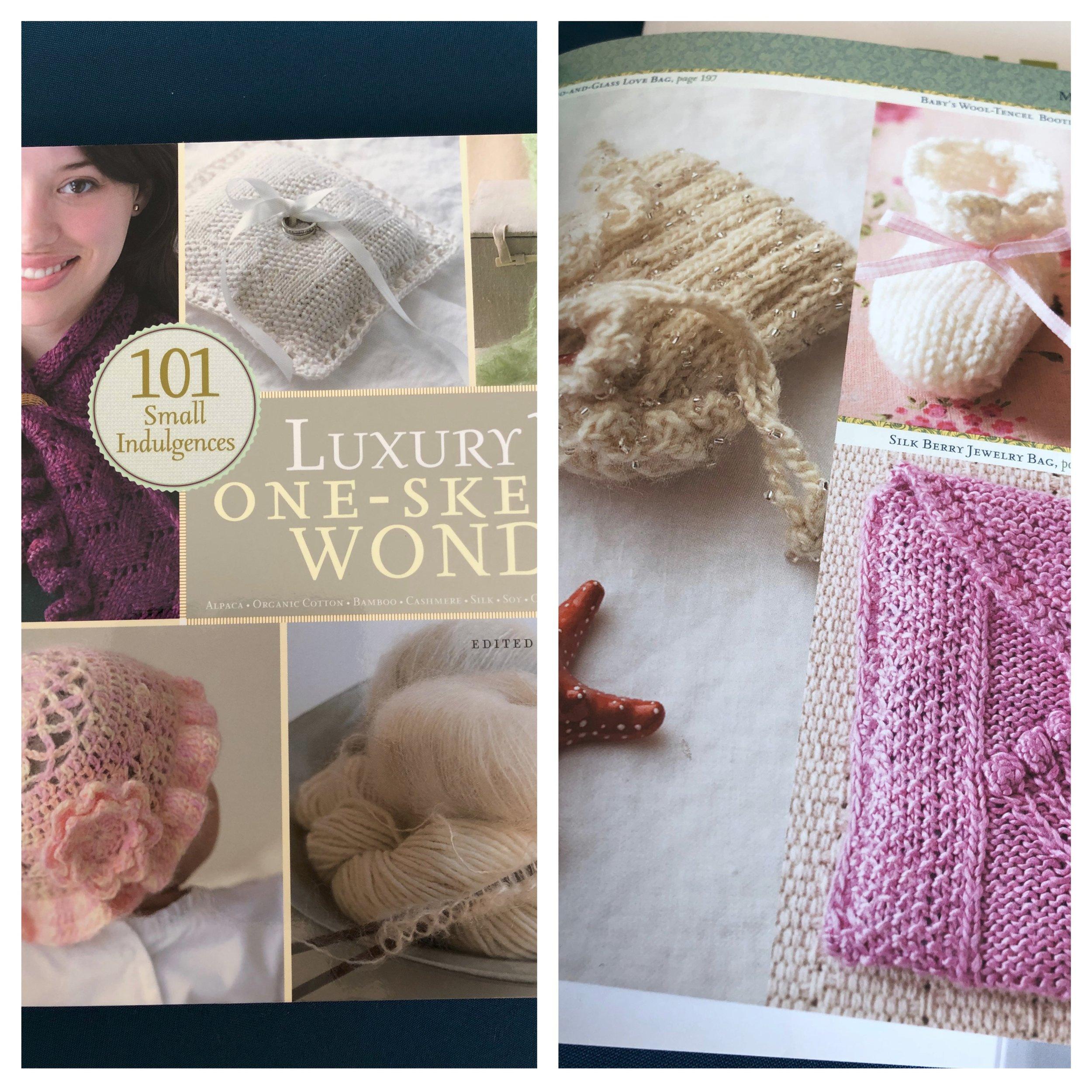 Luxury Yarn one skein Wonders edited by Judith Durant.