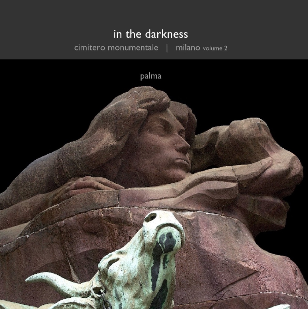 "in the darkness - italian memorial sculpture . cimitero monumentale | milano . volume 210"" x 8"" landscape formatpreview and purchase at blurb.com"