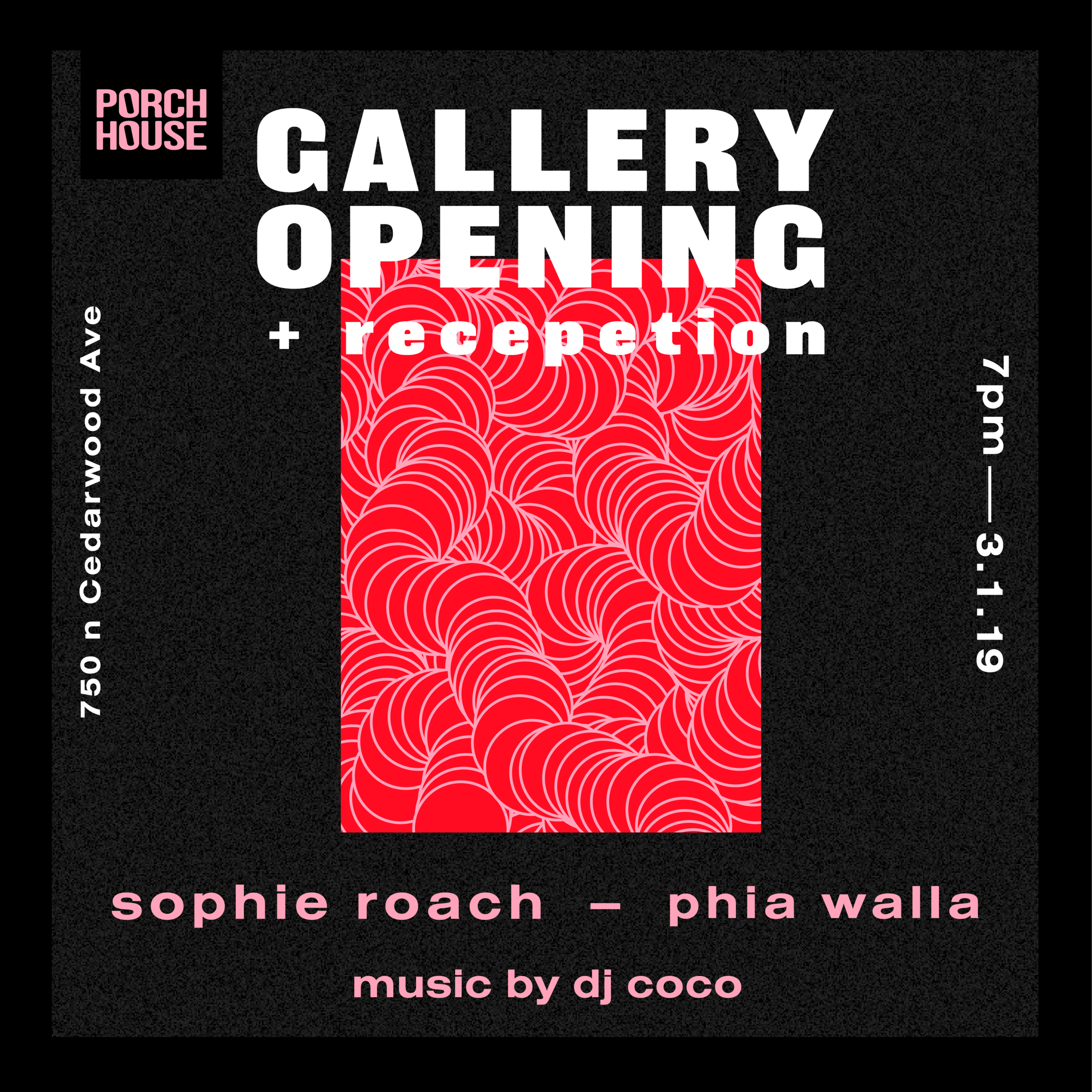 PORCH HOUSE gallery opening