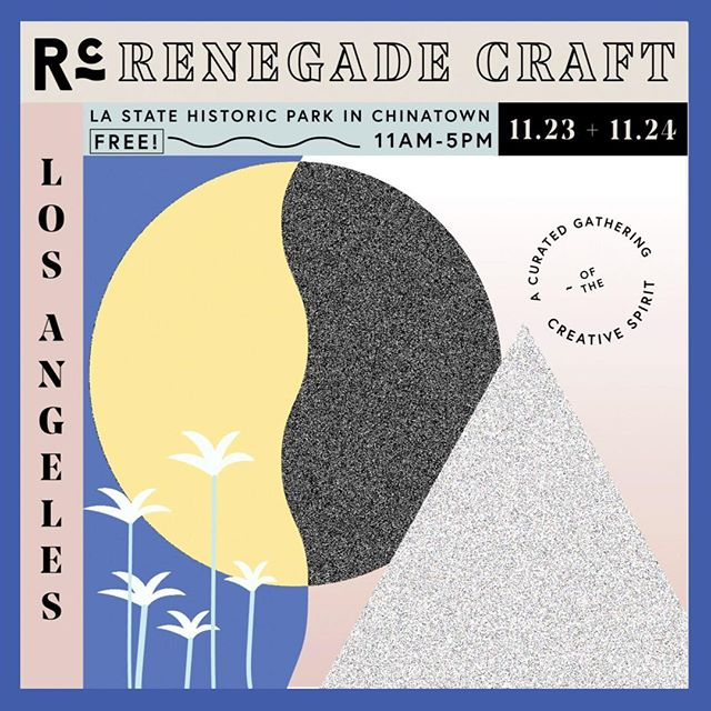 Mark you calendars for 11/23 & 11/24! We're excited to see you at Renegade Craft Holiday Fair LA @renegadecraft 💚