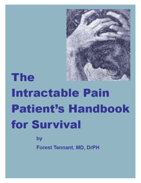 The Intractable Pain Patient's Handbook For Survival