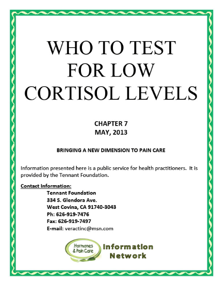 Chapter 7: Who To Test For Low Cortisol Levels