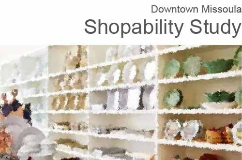 Downtown Missoula Shopability Study.jpg