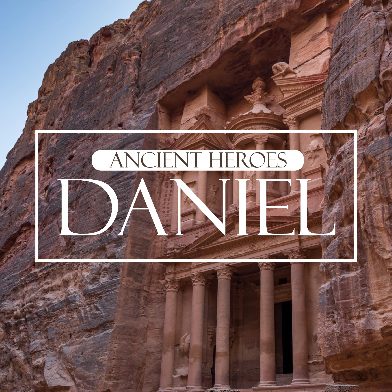 Ancient Heroes: Daniel