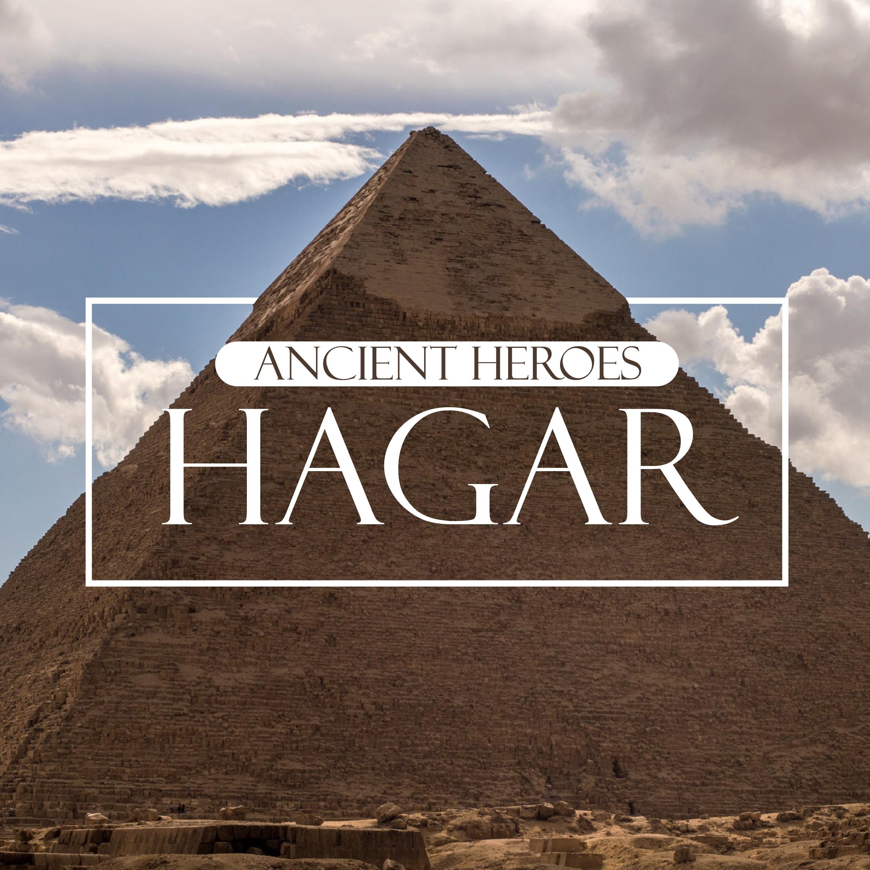 Ancient Heroes: Hagar