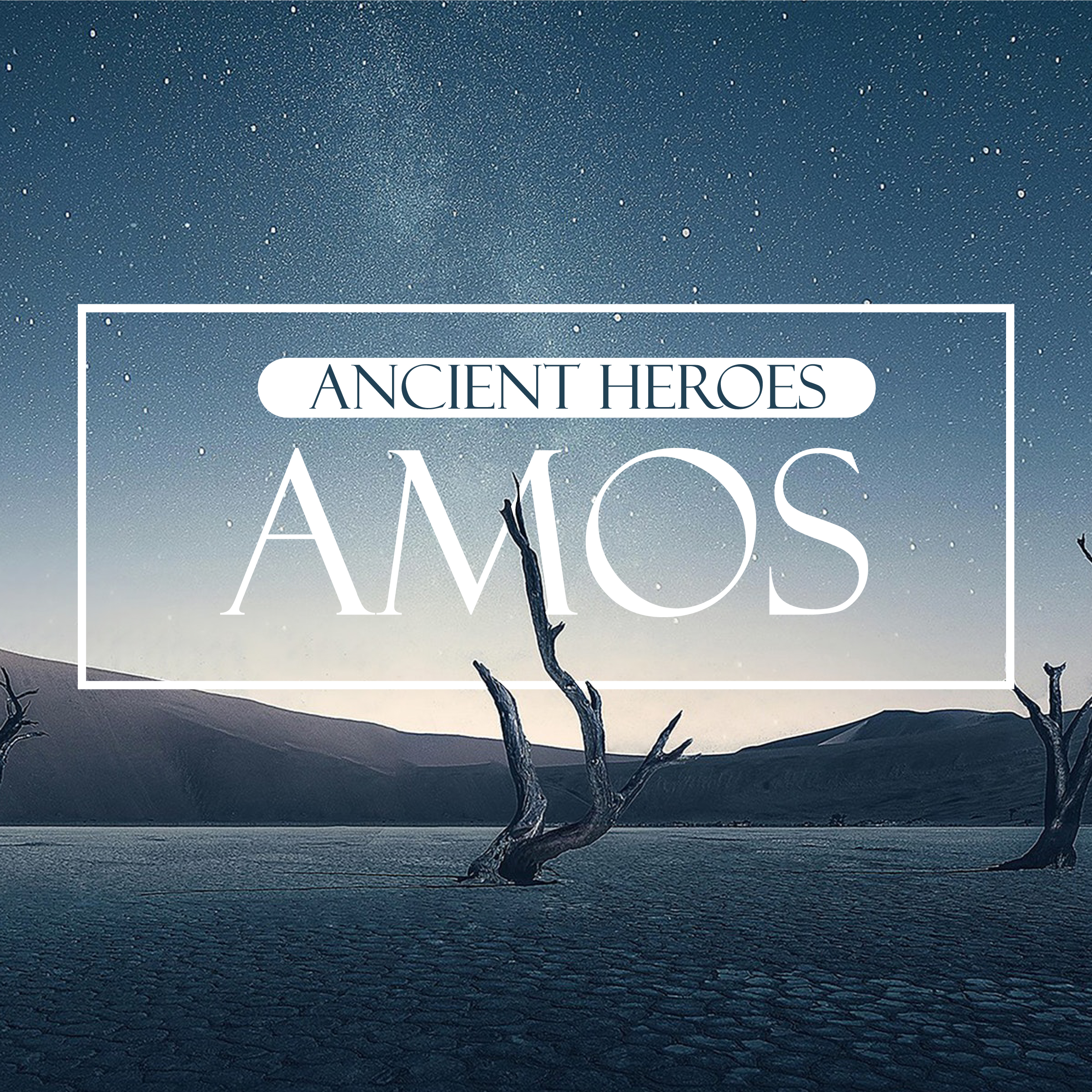 Ancient Heroes: Amos