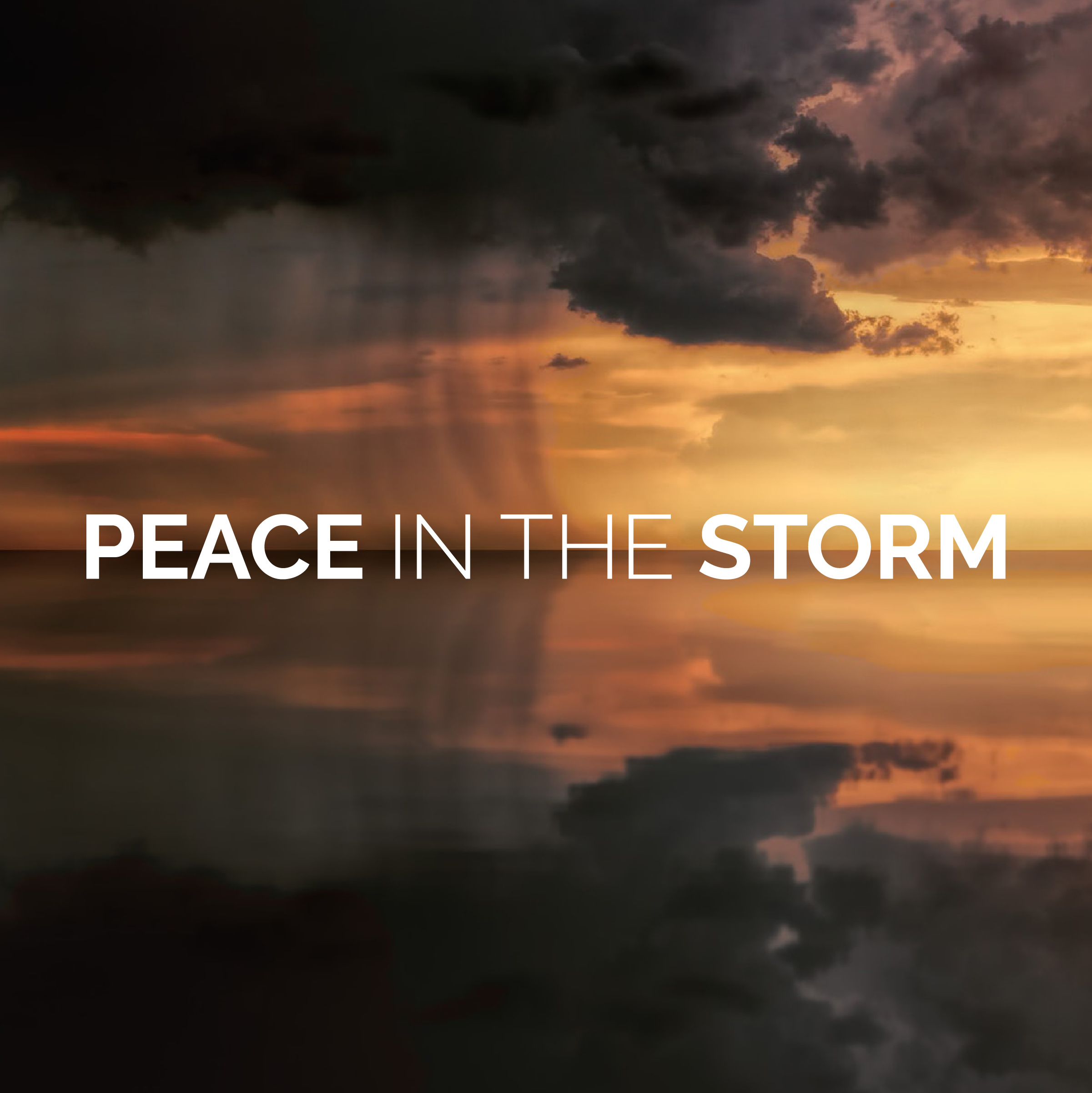 Peace in the Storm 3
