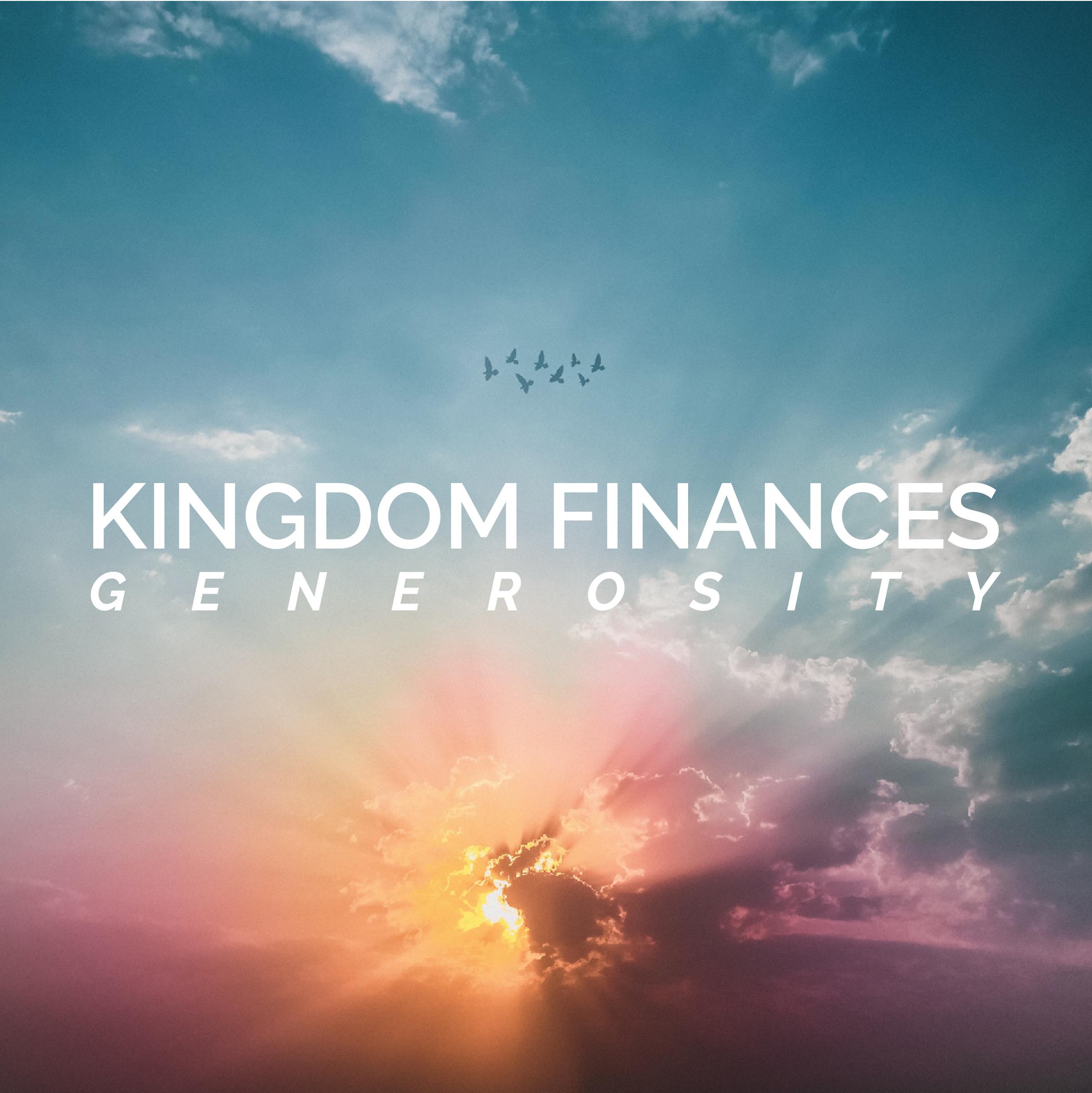 Kingdom Finances: Generosity