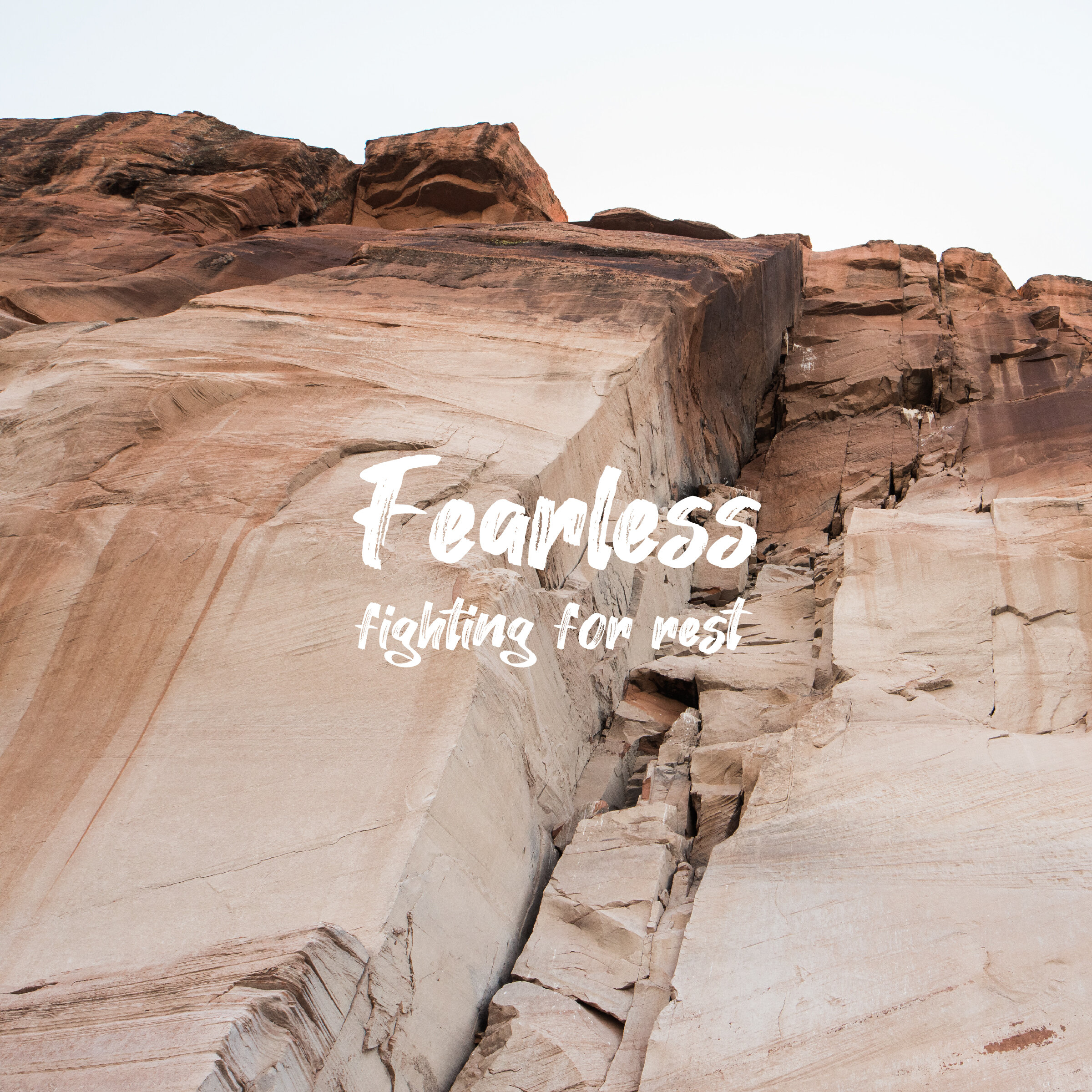 Fearless: Fighting for Rest