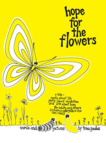 Hope for the Flowers -