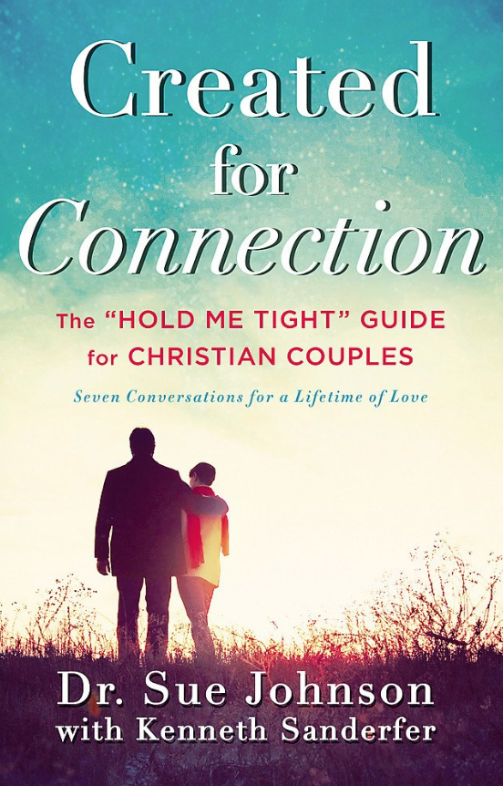 Created for Connection - Dr. Sue JohnsonKenneth Sanderfer