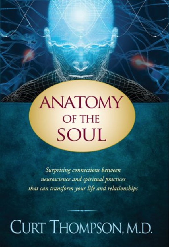 Anatomy of the Soul - Curt Thompson, M.D.