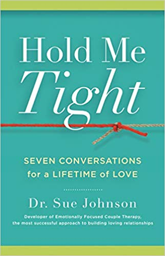 Hold Me Tight - Sue Johnson
