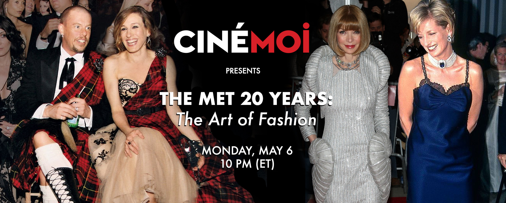 The Met 20 Years: The art of Fashion on Cinémoi