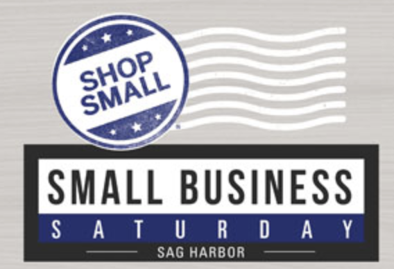Small Business Saturday   SHOP Small business in Sag Harbor!  Specials throughout the village business district!   Check the SHKids Calendar for Event date    https://sagharborchamber.com/ events/small-business-saturday/