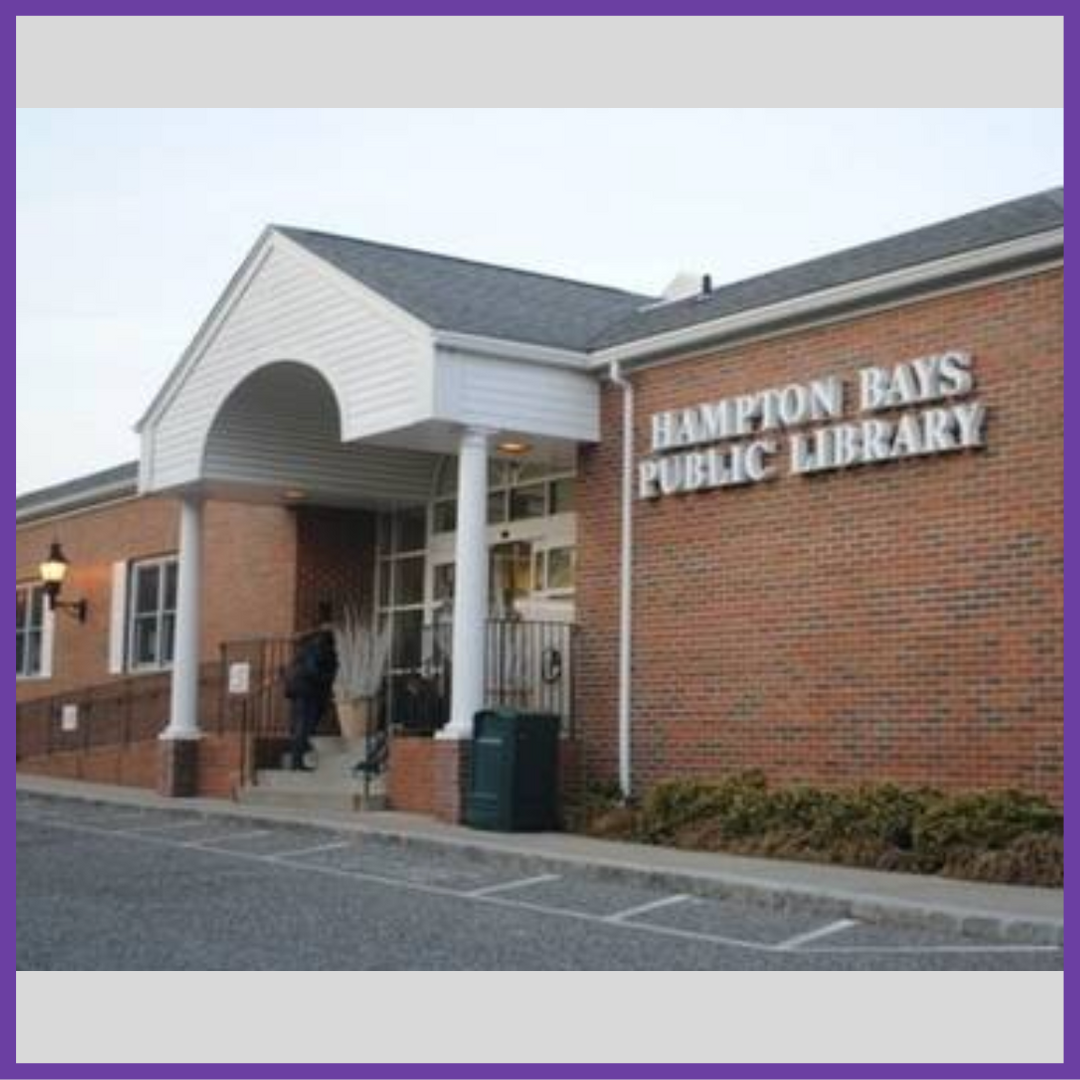 Hampton Bays Public Library    Address : 52 Ponquogue Ave. Hampton Bays, NY 11946   Email:  contact@hamptonbayslibrary.org   Tel:  (631) 728-6241  Fax:  (631) 728-0166