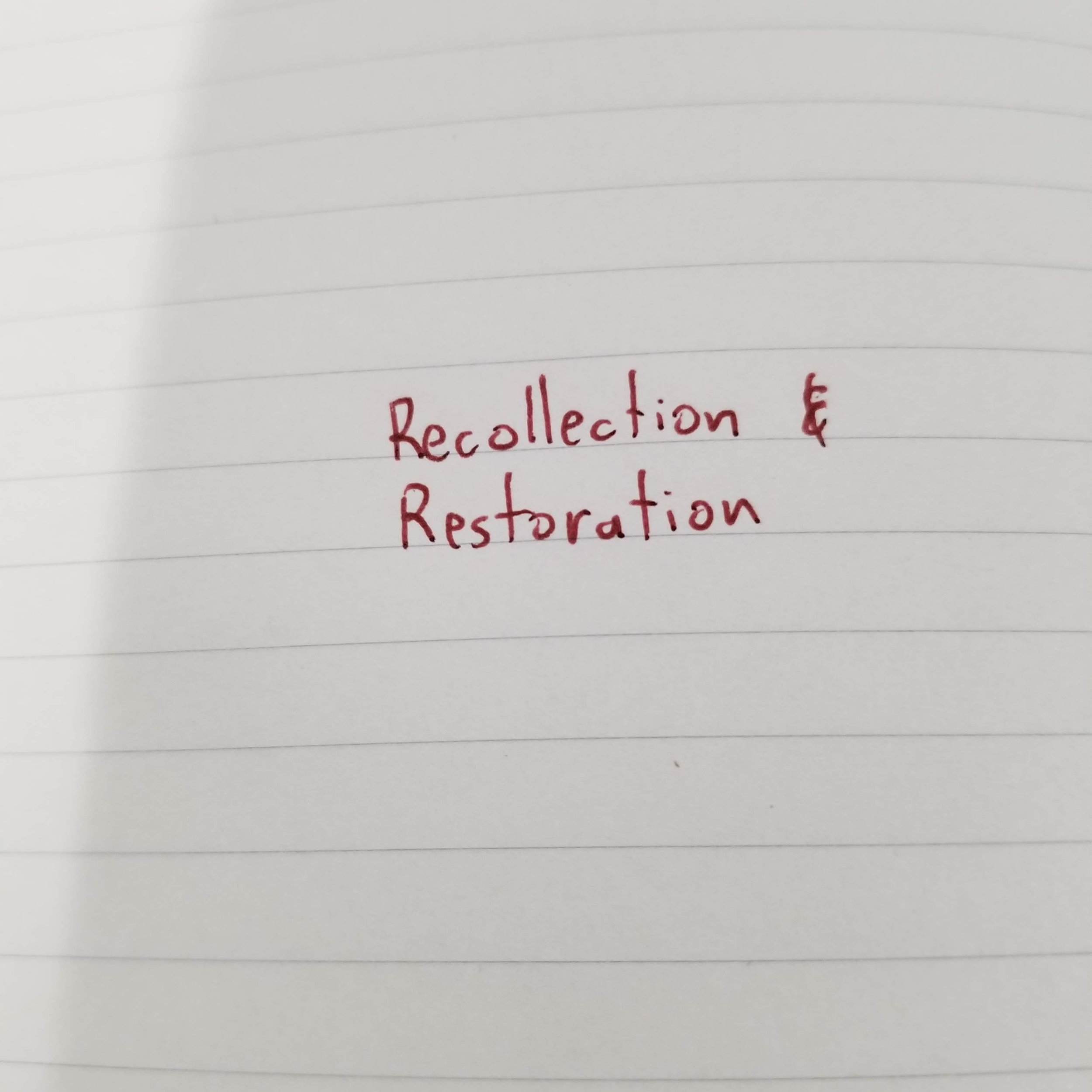 Recollection & Restoration