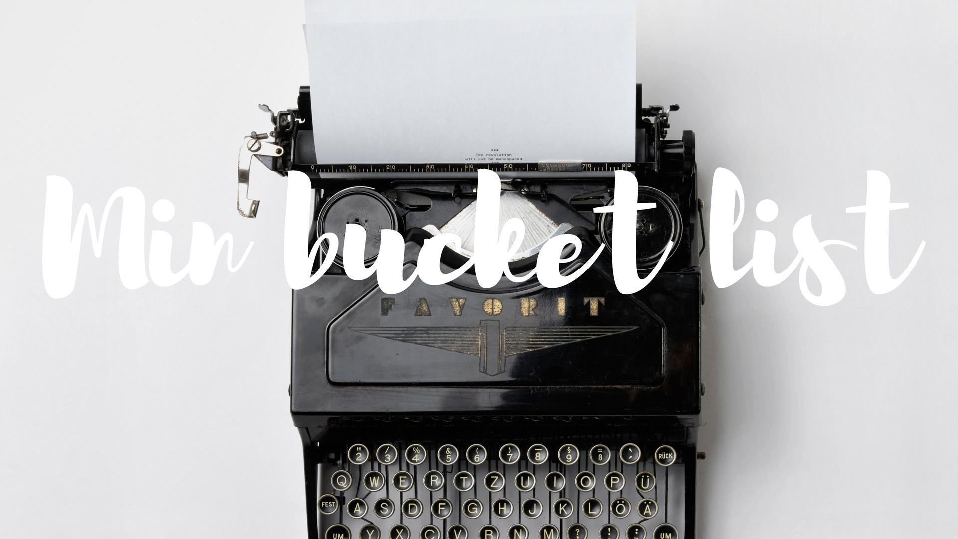 bucket-list-fremtidsdrømme