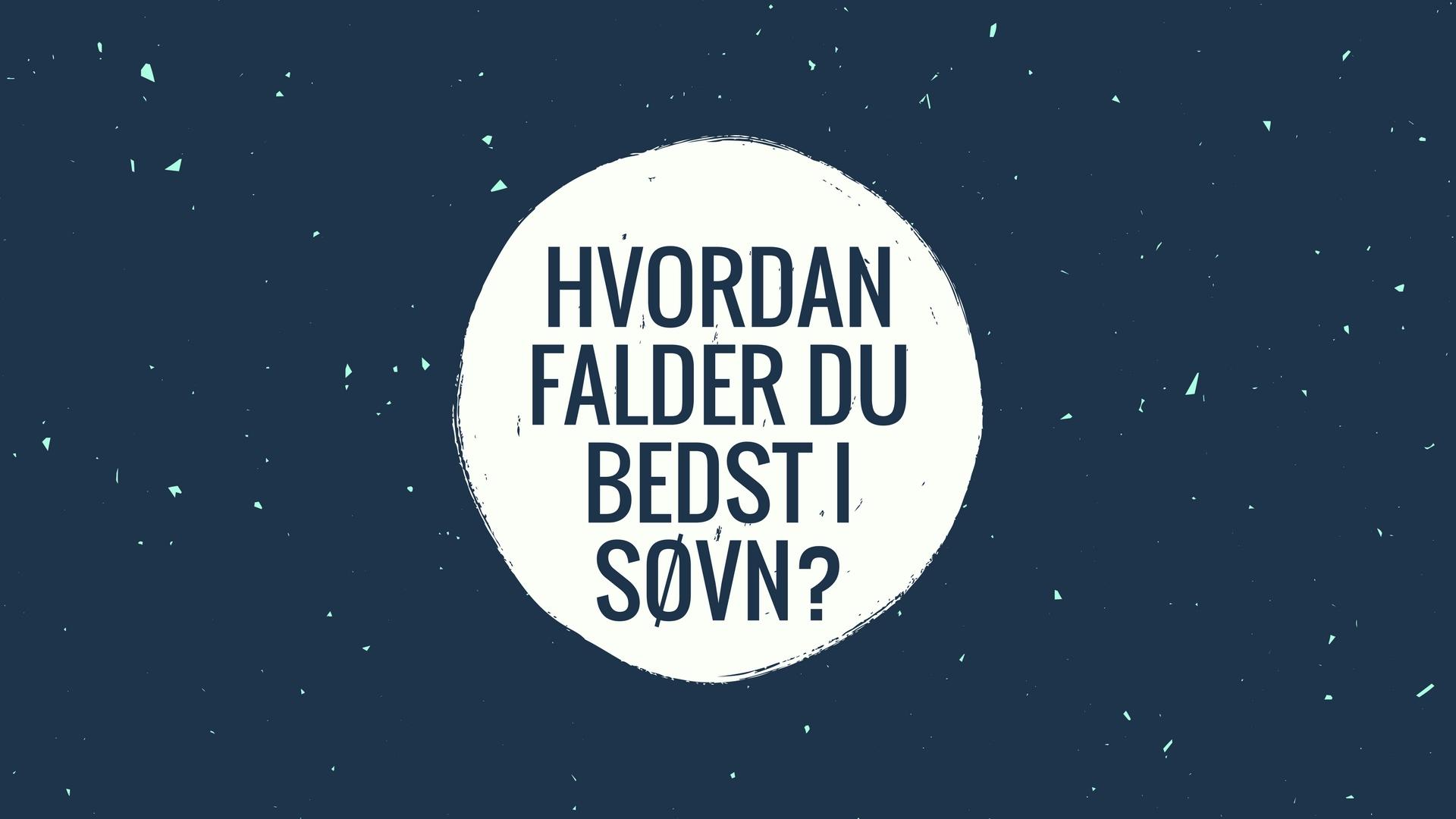 Hvordan-falder-du-bedst-i-søvn_.jpg
