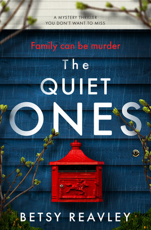 Betsy+Reavley+-+The+Quiet+Ones_cover_high+res.jpg