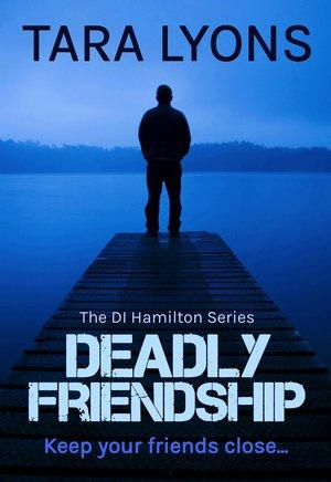 deadly-friendship- Tara Lyons.jpg