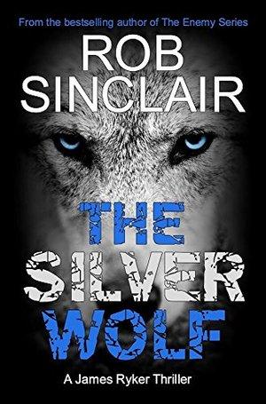 the-silver-wolf- Rob Sinclair.jpg
