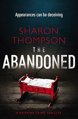 the-abandoned- Sharon Thompson.jpg