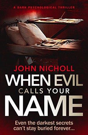 when-evil-calls-your-name- John Nicholl.jpg