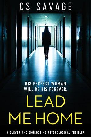 Lead-Me-Home- CS Savage.jpg