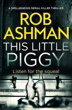 This-Little-Piggy- Rob Ashman.jpg