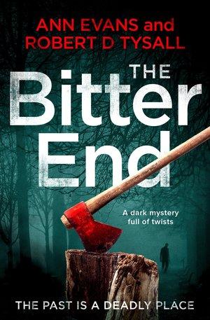 The-Bitter-End- Ann Evans & Robert D Tysall.jpg