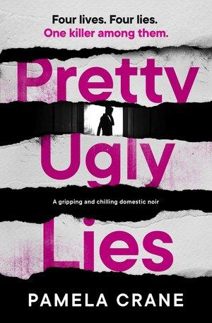 Pretty-Ugly-Lies- Pamela Crane.jpg