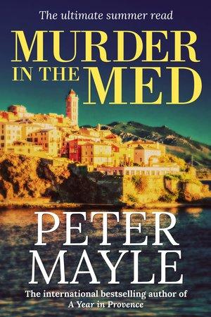 Murder-In-The-Med- Peter Mayle.jpg